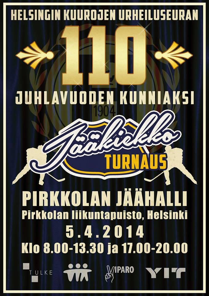 TERVETULOA HEROn 110v juhlavuoden kunniaksi järjestettävään jääkiekkoturnaukseen 5.4.2014!